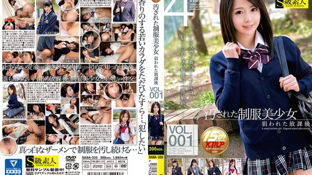 SABA-335 jav watch The Defiled Beautiful Young Girl In Uniform They Came For Her After School vol. 001