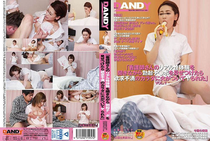"DANDY-601 free porn streaming ""We Were Listening To These Nurses Tell Us About Their Real Sex Experiences While Thrusting Our Rock"