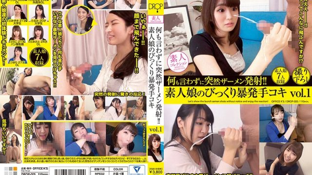 DROP-005 asian sex I Said Nothing Until I Suddenly Blasted Off My Semen!! Amateur Girls Get Surprised While Giving