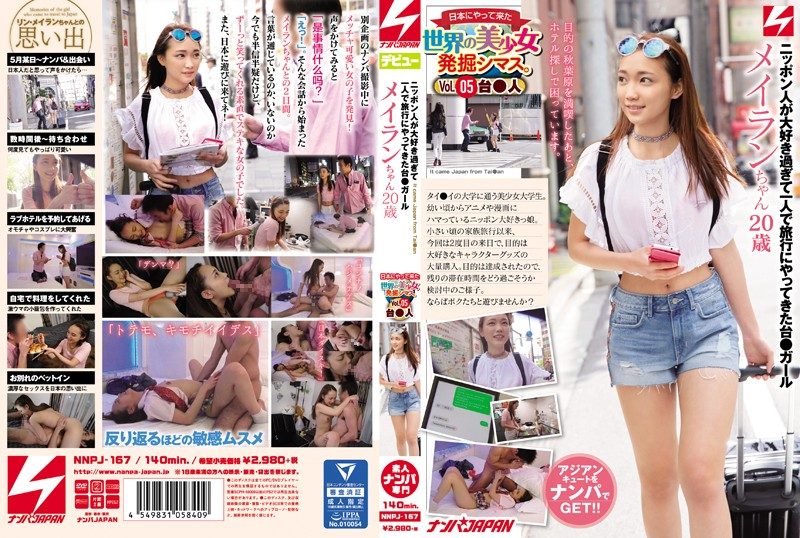 NNPJ-167  We Find Beautiful Girls From Around The World Vol.05. From Tai***. The Cute Tai**nese Girl Who Loves