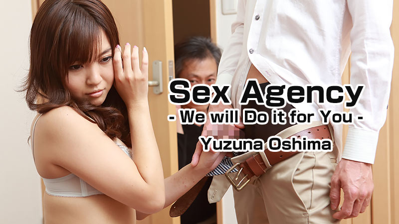 HEYZO-1250 japan porn Sex Agency -We will Do it for You- – Yuzuna Oshima