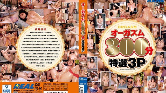 XRW-688 japanese sex Real Orgasm 300 Min -Best Threesomes-