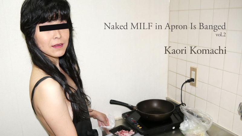 HEYZO-2233 jav uncen Naked MILF in Apron Is Banged Vol.2 – Kaori Komachi