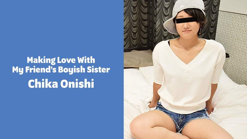 HEYZO-2274 hd porn stream Making Love With My Friend's Boyish Sister – Chika Onishi
