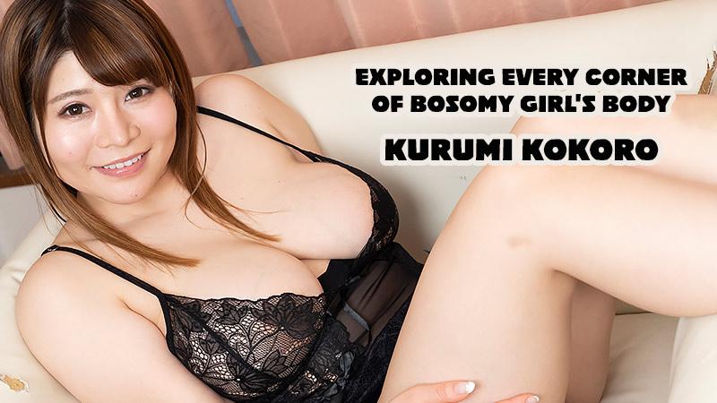 HEYZO-2350 jav hd porn Exploring Every Corner Of Bosomy Girl's Body – Kurumi Kokoro
