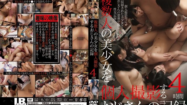 IBW-672Z jav videos A Video Record Of A Dirty Old Man Who Likes To Film Lots Of Beautiful Girl Babes 4 Hours