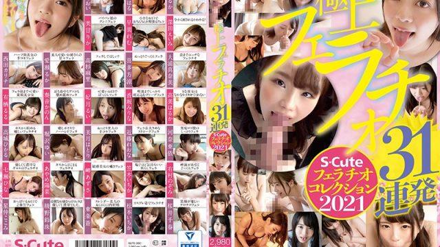 SQTE-350 StreamJav Ultimate Blowjob 31 Shots, S-Cute Blowjob Collection 2021