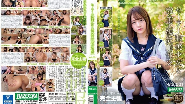 BAZX-267  POV Sex With A Beautiful Girl In Sailor Uniform vol. 001