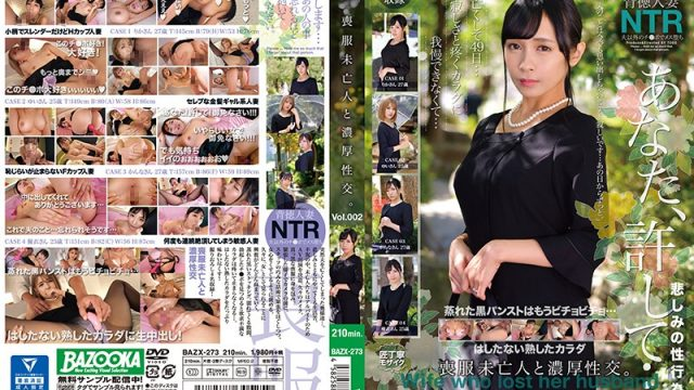 BAZX-273 japanese pron Thick Sex With A Widow In Mourning Dress vol. 002