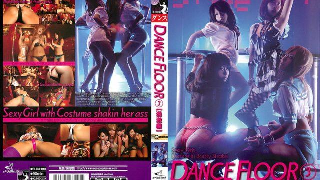 FLOA-010 xxx jav DANCE FLOOR 3 (Extreme Edition)