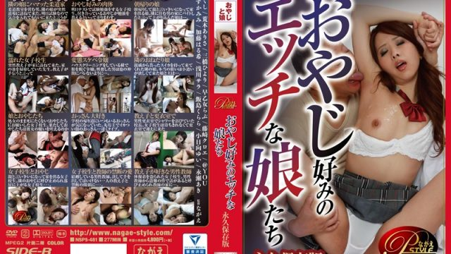 NSPS-481 JavWhores Horny Girls To Old Guys' Taste, Collector's Edition